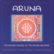 CD - ARUNA - 1000 Names Of The Divine Mother