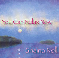 CD - Shaina Noll: You can relax now